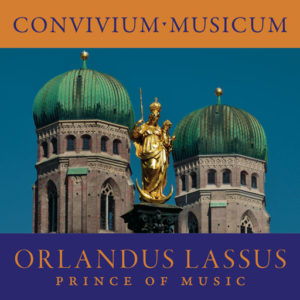Orlandus Lassus: Prince of Music CD
